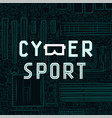 cybersport text icon with virtual reality glasses vector image vector image