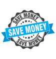 save money stamp sign seal vector image vector image