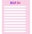 wish list planning list gifts and desires pink vector image