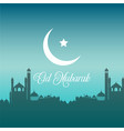 eid mubarak background with silhouettes of mosques vector image vector image