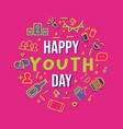happy youth day party icon set greeting card vector image vector image