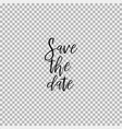 save the date transparent background vector image vector image