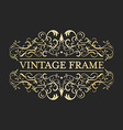Vintage golden frame in vintage style Calligraphic vector image vector image