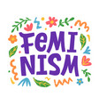 feminism creative poster t shirt print emblem vector image