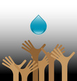 Group of raised hands with water vector image