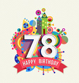 Happy birthday 78 year greeting card poster color vector image vector image