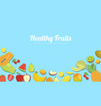 healthy fruits with various kind fruit for vector image vector image