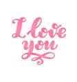 i love you lettering isolated on white background vector image vector image