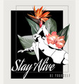 stay alive be yourself hand drawn vector image vector image
