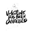 valentine had been cancelled vector image vector image
