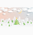 christmas village and christmas tree in paper cut vector image vector image