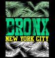 new york bronx t shirt design vector image vector image