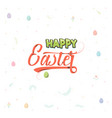 spring - easter is a beautiful badge like a vector image vector image