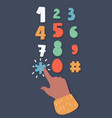 type number with human hand vector image