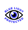 blue light protected eye symbol blue light causes vector image vector image