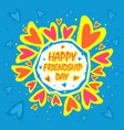 happy friendship day abstract background greeting vector image vector image