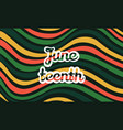 juneteenth holiday celebrated annually in usa vector image vector image