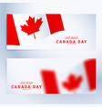banners set of canada day vector image