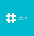 hashtag symbol water drop logo icon design vector image vector image
