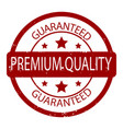 premium quality guaranteed rubber stamp vector image