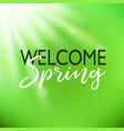 welcome spring card with lettering vector image