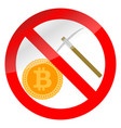 prohibition icon mining bitcoin vector image vector image