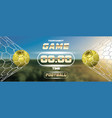 soccer or football banner with 3d golden ball and vector image