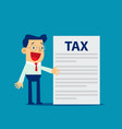 businessman is showing tax concept business tax vector image