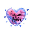 Bonjour Paris card with watercolor hearts vector image