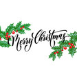 merry christmas greeting card holly new year vector image vector image