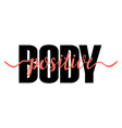 body positive t-shirt print with coral ribbon vector image