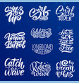 set of surf lettering quotes for posters prints vector image vector image