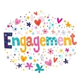 Engagement retro typography lettering decorative vector image vector image