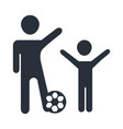 happy father and son playing with soccer ball vector image