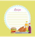 recipe paper with chicken burger and drink vector image