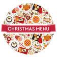 christmas menu food for celebrating xmas holidays vector image