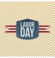 Labor Day realistic paper Emblem vector image vector image