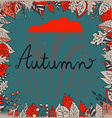 Autumn floral background with leaves text autumn