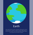 blue earth on informative poster with sample text vector image