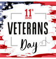 veterans day card usa brush paint banner vector image vector image
