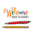 welcome back to school poster design with pen and vector image vector image