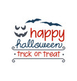 happy halloween halloween emblem with horror vector image vector image