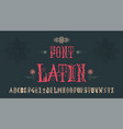 vintage font - latin handmade for logos badges vector image