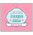 Vintage Sweets Shop Poster vector image