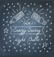 use energy saving light bulbs lettering on vector image