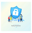 family protect insurance vector image vector image