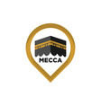mecca icon mecca sign kaaba symbol islamic icon vector image