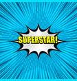 superstar yellow comic wording background vector image vector image