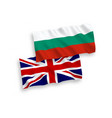 flags of bulgaria and great britain on a white vector image vector image