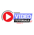 video tutorials icon vector image